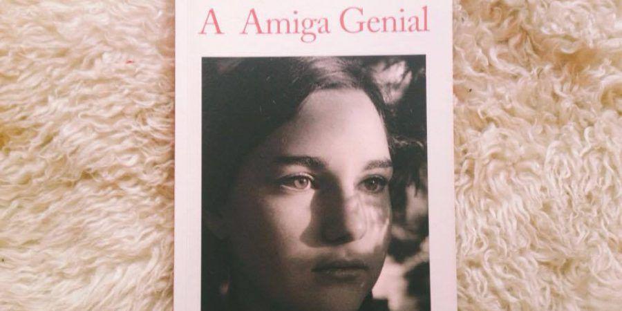 O início de uma tetralogia napolitana: 'A Amiga Genial', de Elena Ferrante