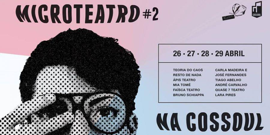 2.ª edição do Festival de Microteatro na Cossoul
