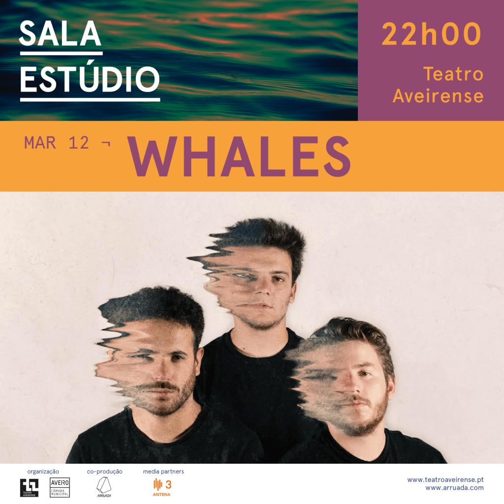 Whales vão estar nas Novas Quintas em Aveiro, no Teatro Aveirense