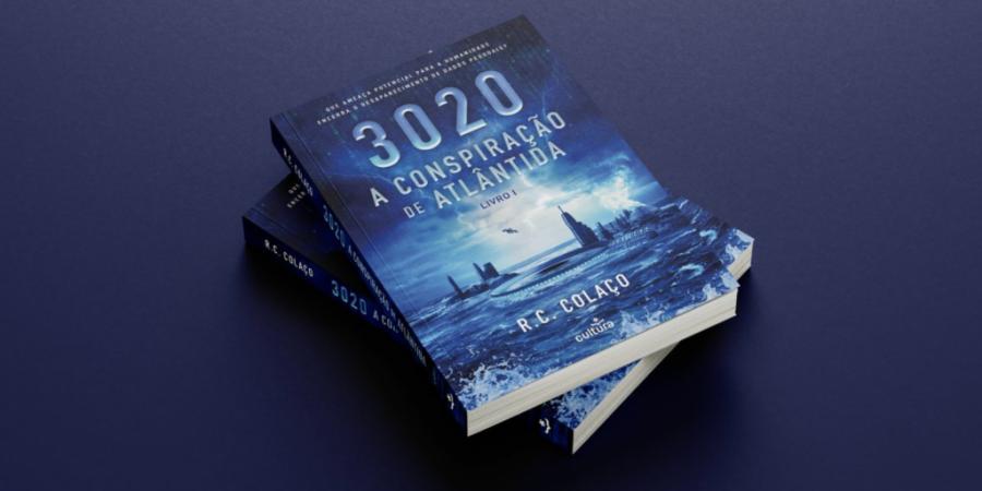 """É com """"A Conspiração de Atlântida"""", de Rogério Colaço, que se dá início à trilogia de ficção científica 3020"""