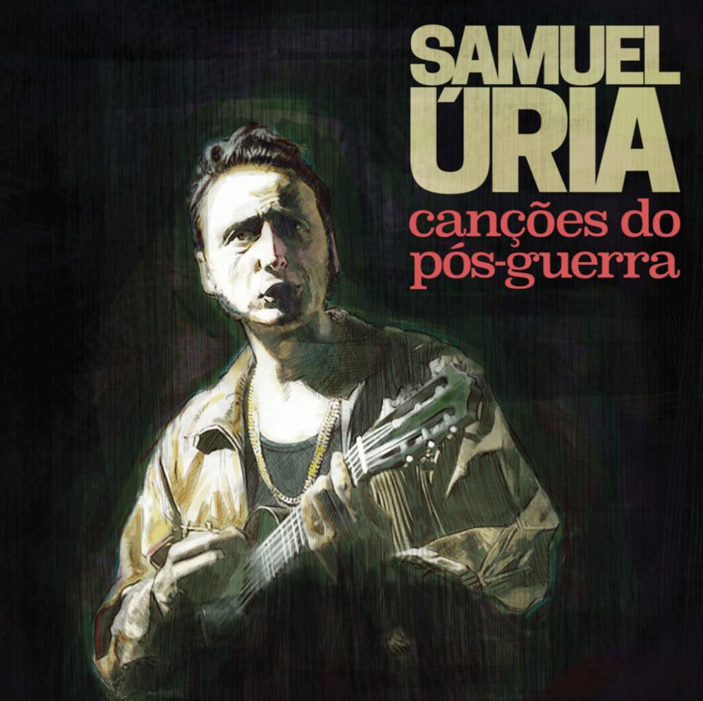 """Já se pode ouvir """"Canções do Pós-Guerra"""", novo disco de Samuel Úria"""