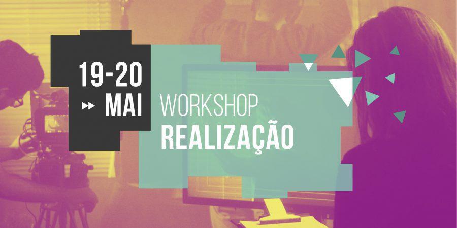 Workshop de Realização a 19 e 20 de Maio