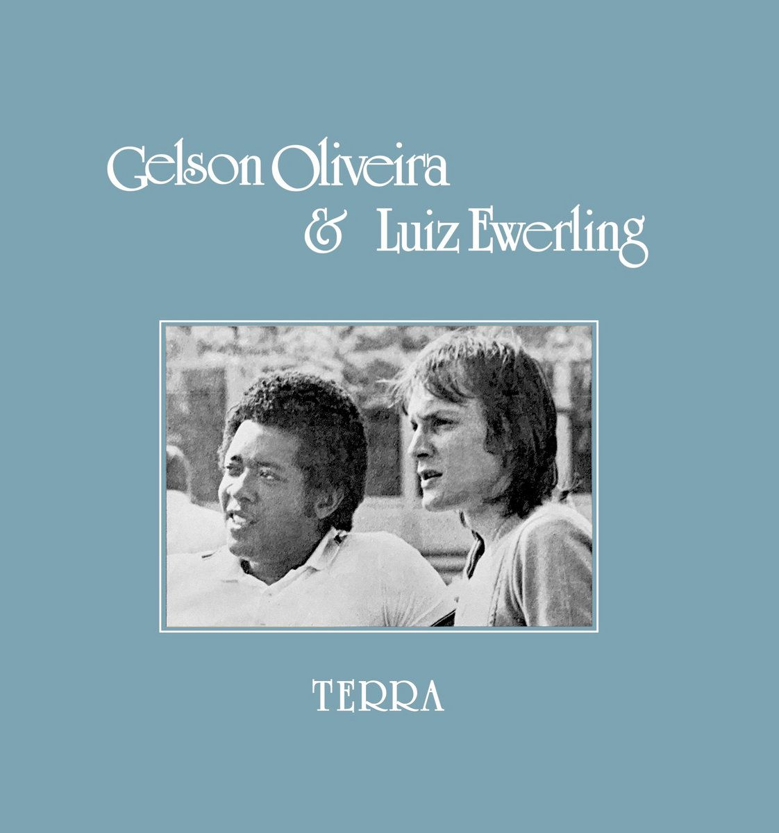 Álbuns com Pó. Na <i>Terra</i> de Gelson Oliveira & Luiz Ewerling