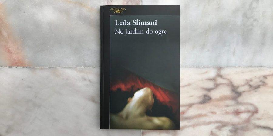 Leïla Slimani e a pulsão incontrolável de uma ninfomaníaca