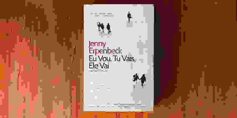 Jenny Erpenbeck e a ficção enquanto solução para o tempo presente