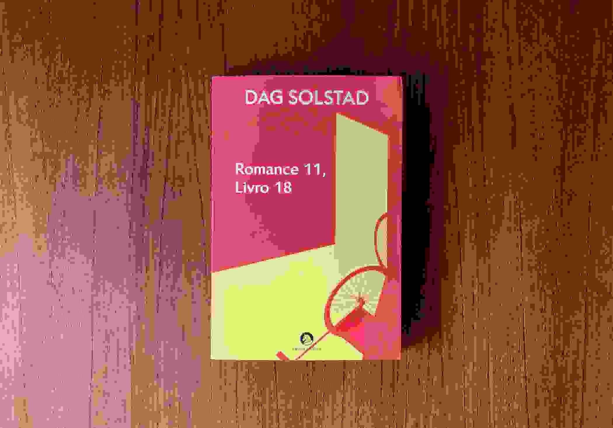"""A insignificância da vida em """"Romance 11, Livro 18"""", de Dag Solstad"""