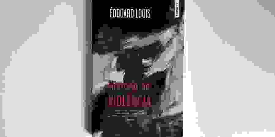 """O trauma de Édouard Louis em """"História da Violência"""""""