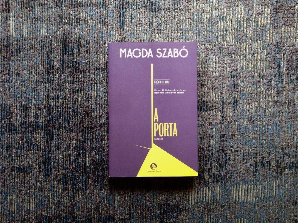 Magda Szabó, e como esconder a nossa vida atrás d'A Porta'