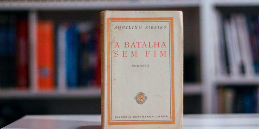 """""""A Batalha sem Fim"""", de Aquilino Ribeiro – edição antiga carimbada com sinete do autor (passatempo)"""