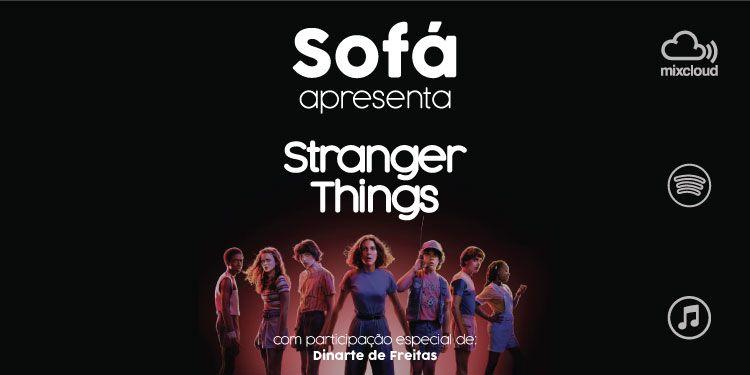 """Podcast Sofá. Há um português a vender cachorros em """"Stranger Things"""""""