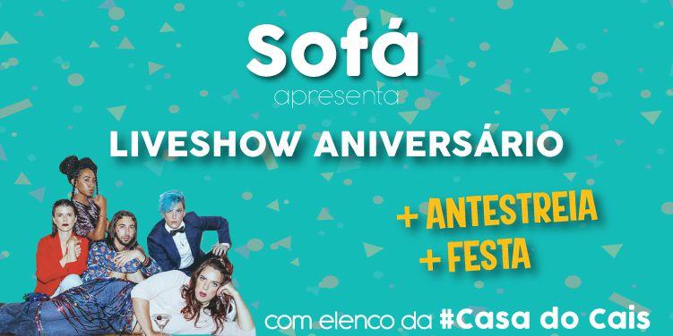 Podcast Sofá. Liveshow especial de aniversário com #Casadocais