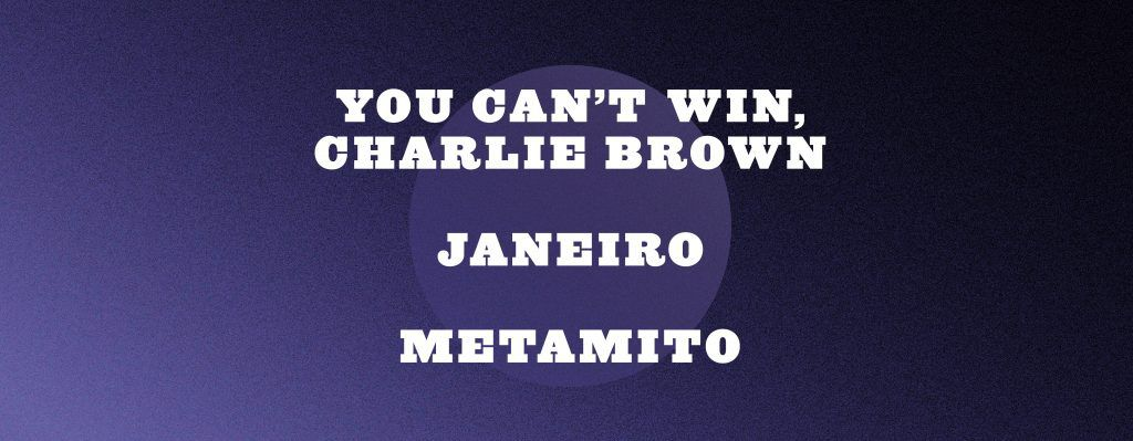 Metamito, Janeiro e You Can't Win, Charlie Brown vão estar no Azeméis Seasons Sounds
