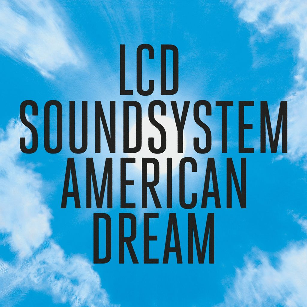 'American Dream': os LCD Soundsystem permanecem incontornáveis