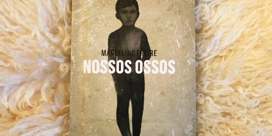 A prosa gritou poesia em 'Nossos Ossos', de Marcelino Freire