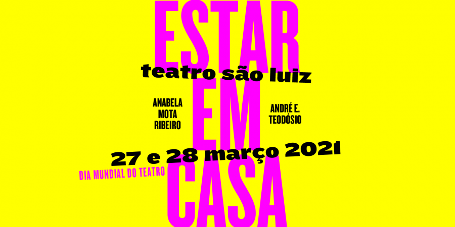 """São Luiz apresenta """"Estar Em Casa"""", no dia mundial do teatro"""