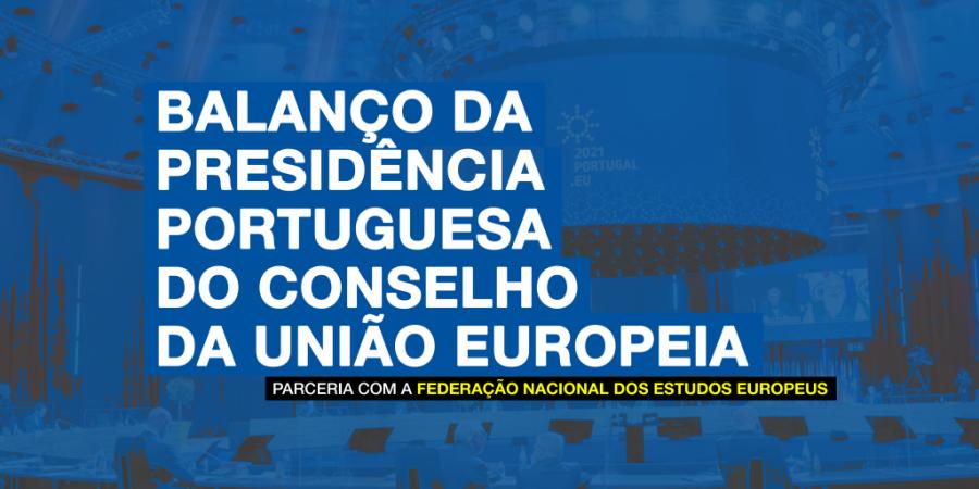 Balanço da presidência portuguesa do Conselho da União Europeia