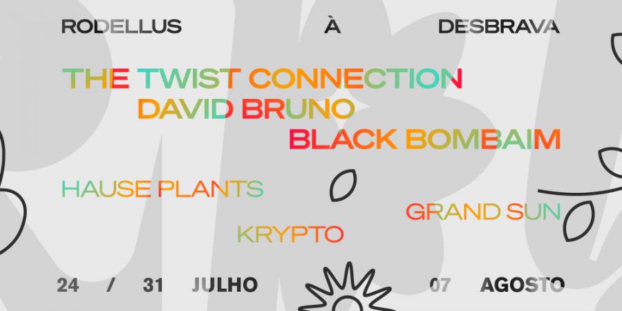 The Twist Connection, Black Bombaim, David Bruno, Krypto, Grand Sun e Hause Plants no festival Rodellus, em Braga