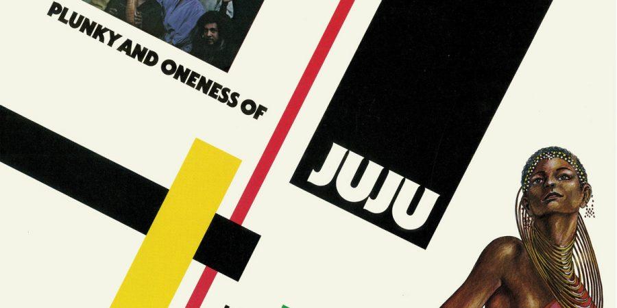 Álbuns com Pó. Intemporalmente no funk dos Oneness of Juju
