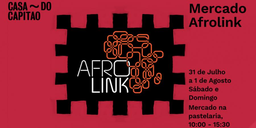 Casa do Capitão recebe primeiro mercado de negócios Afrolink
