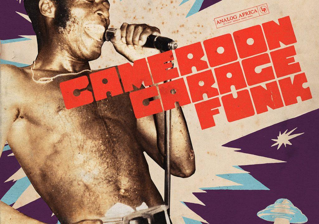 Álbuns com Pó. Cameroon Garage Funk, 50 anos depois.