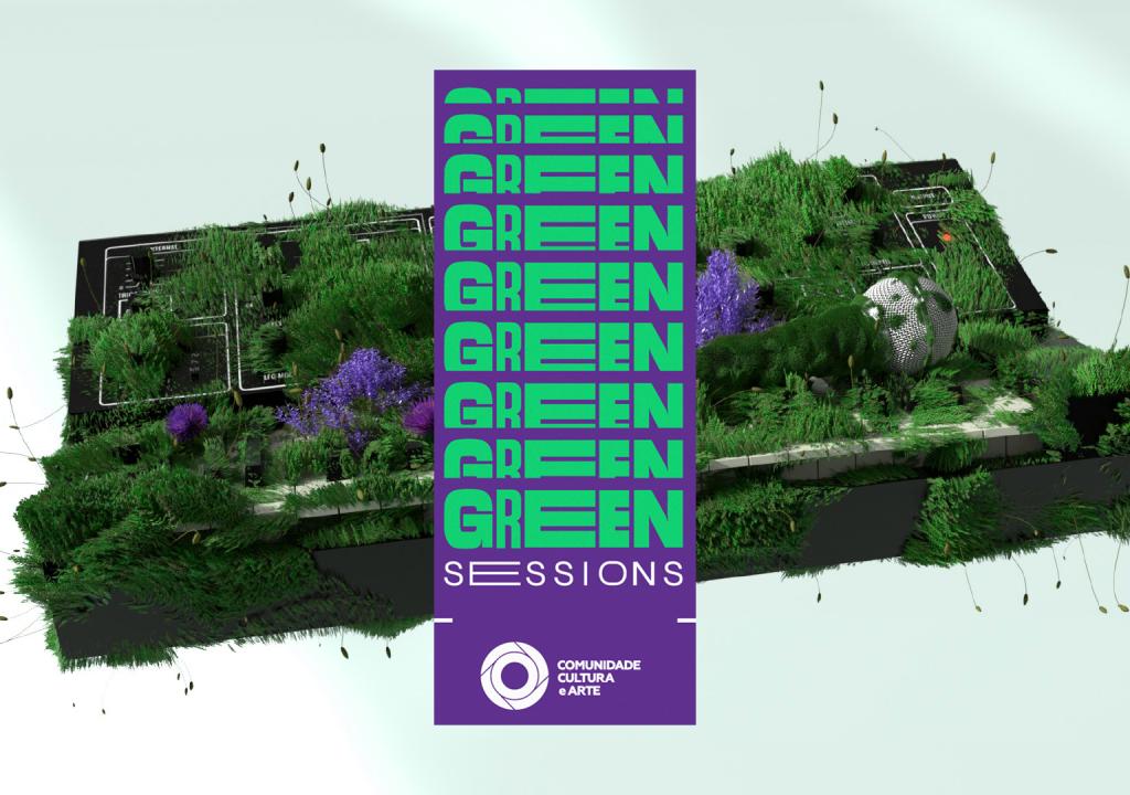 Green Sessions. Comunidade Cultura e Arte organiza 5 showtalks com Nerve, Cláudia Pascoal, PZ, Da Chick e Left.