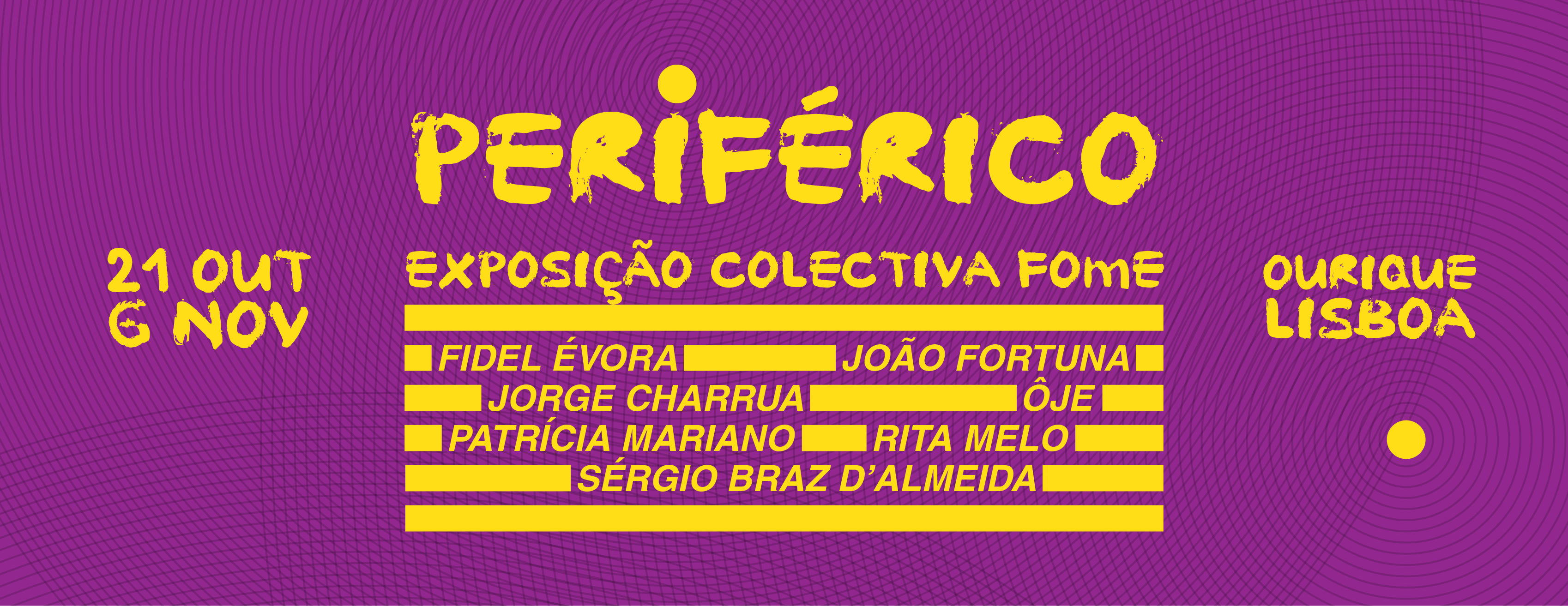 """""""Periférico"""". Exposição FOmE em Campo de Ourique"""